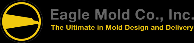 Eagle Mold Co., Inc. - The Ultimate in Mold Design and Delivery